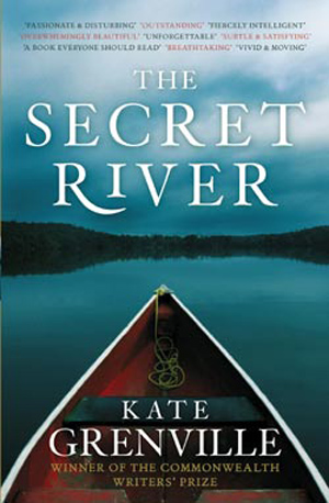 kate_grenville_the_secret_river_text_pub_2005