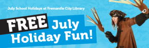 July 2014 School Holidays at Fremantle City Library
