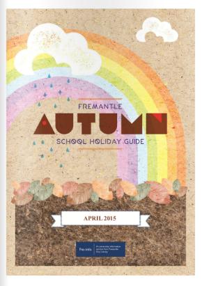 Fremantle autumn school holiday guide – April2015