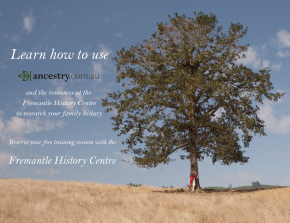 Research your family history with Ancestry.com.au and the Fremantle HistoryCentre