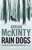 Rain Dogs, Adrian McKinty